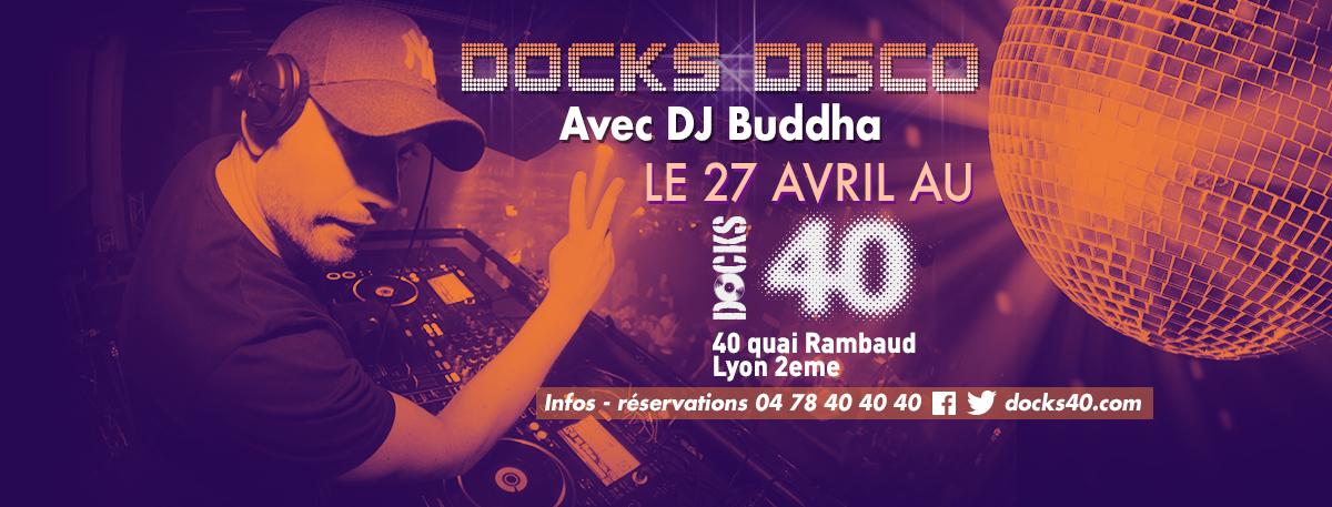 Docks Disco avec Buddha !