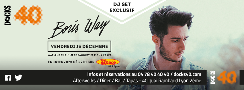 Vendredi 15 décembre - BORIS WAY - DJ set exclusif