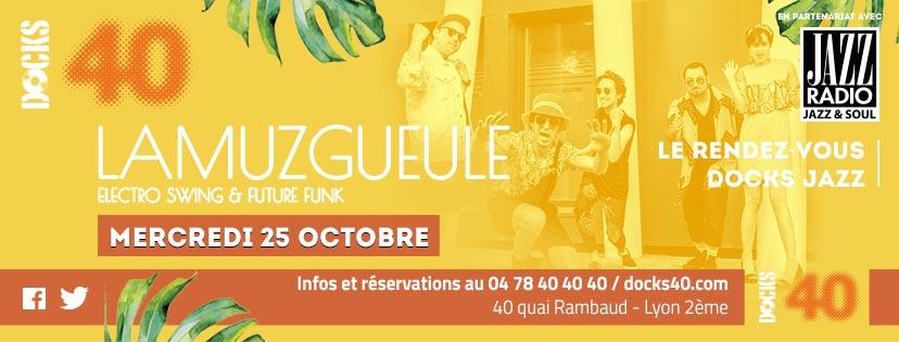 Mercredi 25 octobre - Docks Jazz - Lamuzgueule