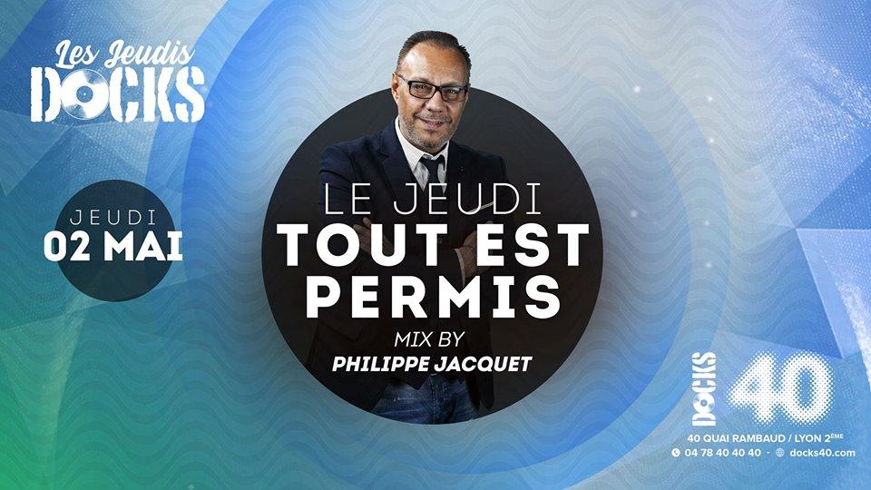 Le jeudi tout est permis avec Philippe Jacquet