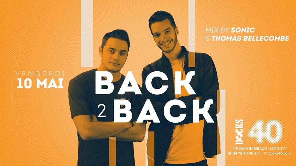 Le Back 2 Back - Sonic et Thomas Bellecombe