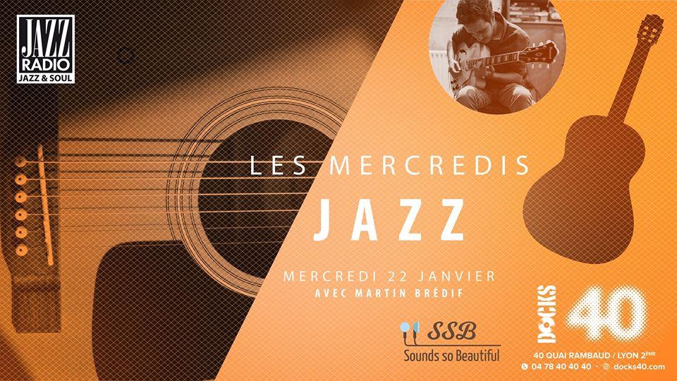 Les mercredis Jazz au Docks 40 - Martin Brédif