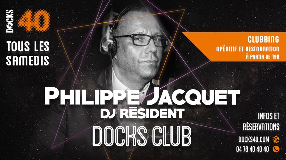 Docks Club avec Philippe Jacquet