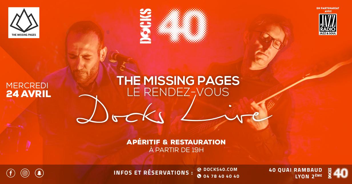 Le rendez-vous Dock Live avec The Missing Pages