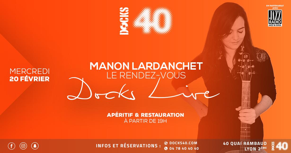 Le rendez-vous Docks Live avec Manon Lardanchet
