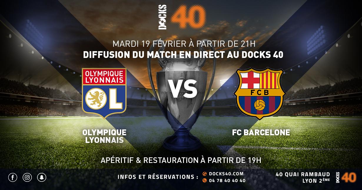 Diffusion du Match OL vs FC Barcelone